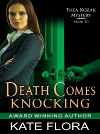 Cover Death Comes Knocking (The Thea Kozak Mystery Series, Book 10)