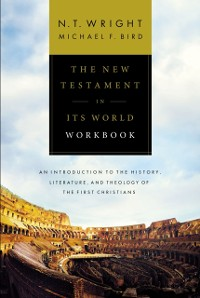 Cover New Testament in Its World Workbook