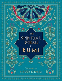 Cover The Spiritual Poems of Rumi