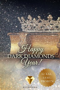 Cover Happy Dark Diamonds Year 2019! 12 düster-romantische XXL-Leseproben