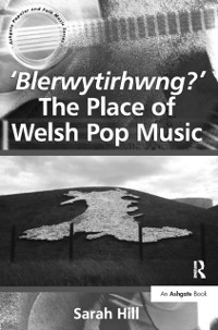 Cover 'Blerwytirhwng?' The Place of Welsh Pop Music