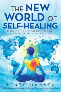 Cover The New World of Self-Healing