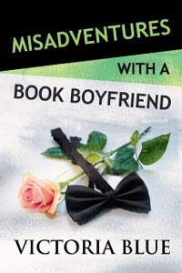 Cover Misadventures with a Book Boyfriend