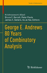 Cover George E. Andrews 80 Years of Combinatory Analysis