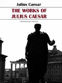 Cover The Works of Julius Caesar