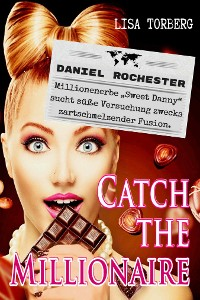 Cover Catch the Millionaire - Daniel Rochester