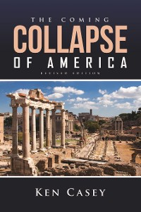 Cover The Coming Collapse of America