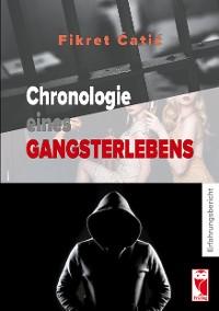 Cover Chronologie eines Gangsterlebens