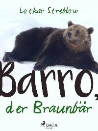 Cover Barro, der Braunbär