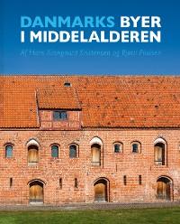Cover Danske byer i middelalderen