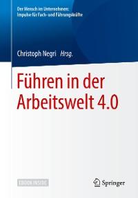 Cover Führen in der Arbeitswelt 4.0
