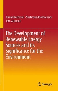 Cover The Development of Renewable Energy Sources and its Significance for the Environment