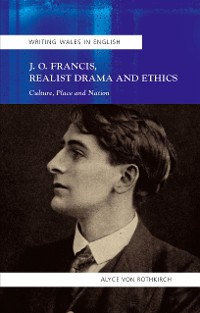 Cover J.O. Francis, Realist Drama and Ethics