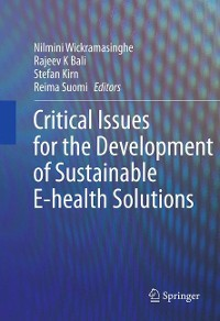 Cover Critical Issues for the Development of Sustainable E-health Solutions
