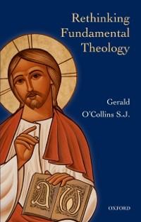 Cover Rethinking Fundamental Theology