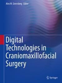 Cover Digital Technologies in Craniomaxillofacial Surgery