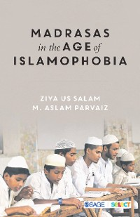 Cover Madrasas in the Age of Islamophobia