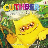 Cover Cuthbert the Colourful Troll