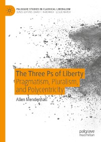 Cover The Three Ps of Liberty