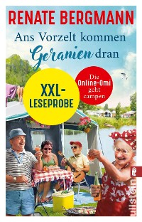 Cover XXL-Leseprobe Ans Vorzelt kommen Geranien dran