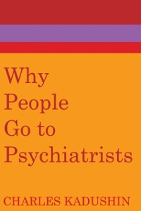 Cover Why People Go to Psychiatrists