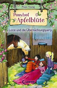 Cover Ponyhof Apfelblüte 12 - Lotte und die Übernachtungsparty