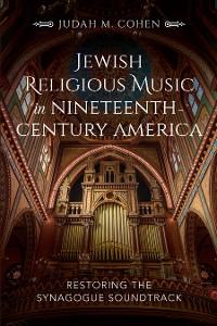 Cover Jewish Religious Music in Nineteenth-Century America