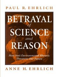 Cover Betrayal of Science and Reason