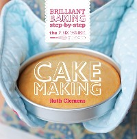 Cover The Pink Whisk Guide to Cake Making