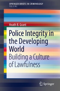 Cover Police Integrity in the Developing World
