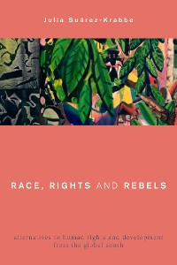 Cover Race, Rights and Rebels