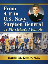 Cover From 4-F to U.S. Navy Surgeon General