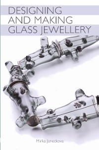 Cover Designing and Making Glass Jewellery