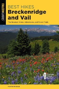Cover Best Hikes Breckenridge and Vail