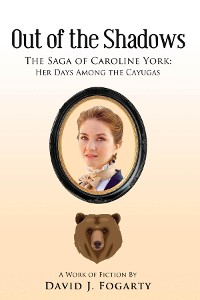 Cover Out of the Shadows: The Saga of Caroline York