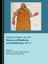 Cover Selected Papers on the History of Medicine and Healthcare (2014)