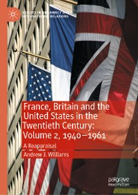 Cover France, Britain and the United States in the Twentieth Century: Volume 2, 1940–1961