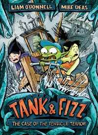 Cover Tank & Fizz: The Case of the Tentacle Terror