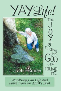 Cover Yaylife! the Joy of Finding the God Who Found Me