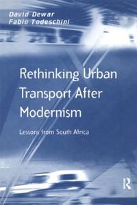Cover Rethinking Urban Transport After Modernism