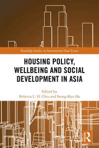 Cover Housing Policy, Wellbeing and Social Development in Asia
