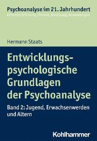 Cover Entwicklungspsychologische Grundlagen der Psychoanalyse