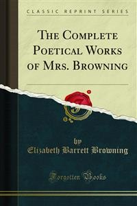 Cover The Complete Poetical Works of Mrs. Browning