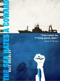 Cover The Sea Hates a Coward