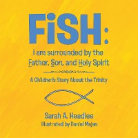 Cover Fish: I Am Surrounded by the Father, Son, and Holy Spirit