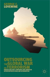 Cover Outsourcing the Global War on Terrorism