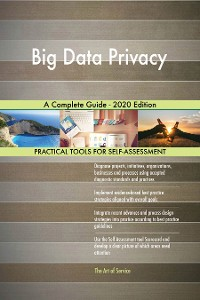 Cover Big Data Privacy A Complete Guide - 2020 Edition
