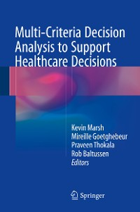 Cover Multi-Criteria Decision Analysis to Support Healthcare Decisions
