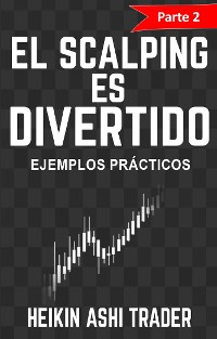 Cover ¡El Scalping es Divertido! 2