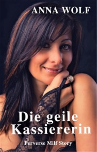 Cover Die geile Kassiererin